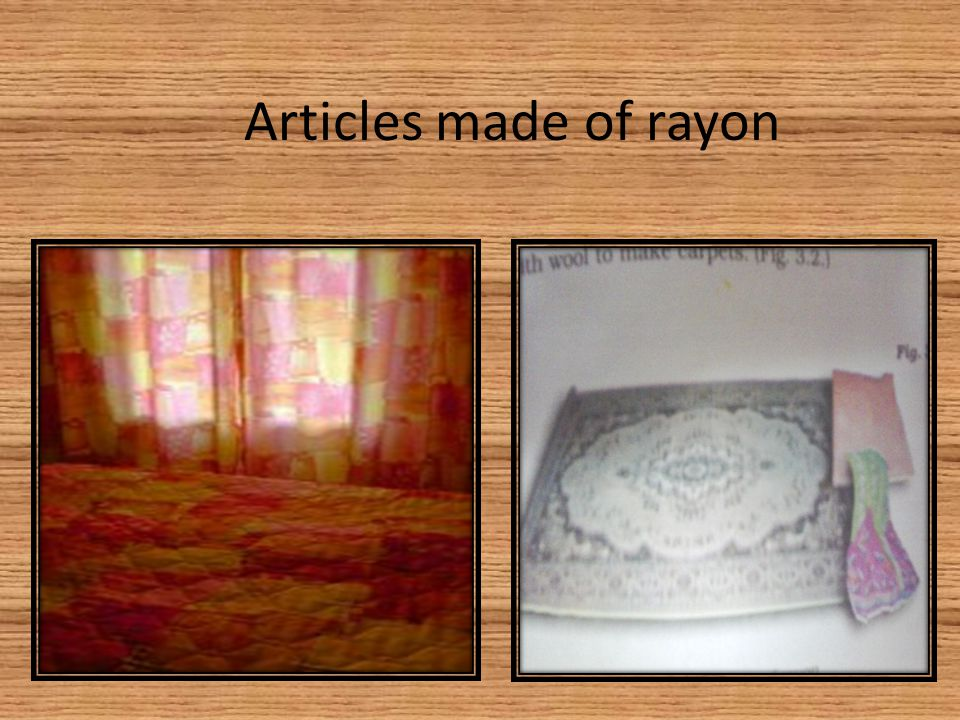 Articles made of rayon