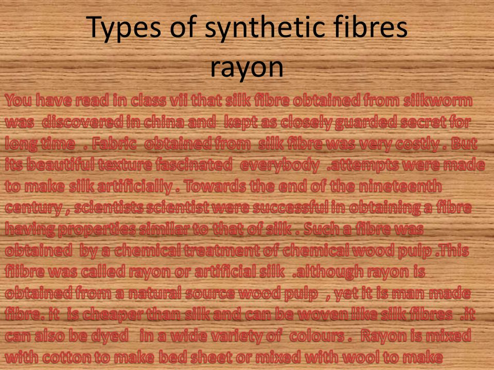 Types of synthetic fibres rayon