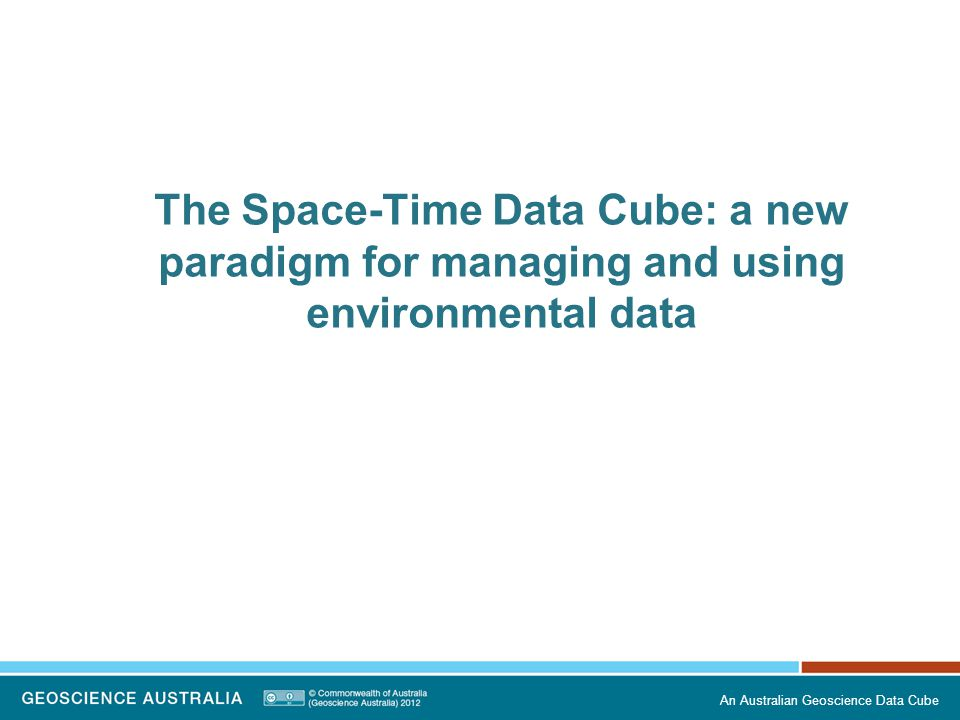 The Space-Time Data Cube: a new paradigm for managing and using environmental data