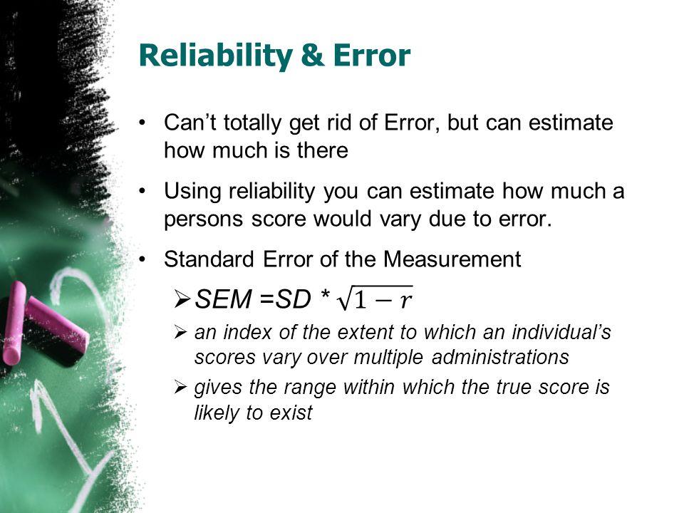 Reliability & Error