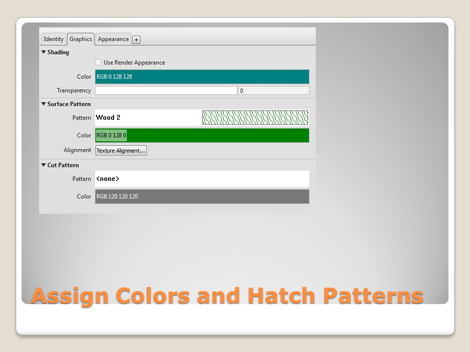 Assign Colors and Hatch Patterns