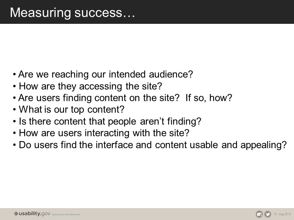 Measuring success… Are we reaching our intended audience.