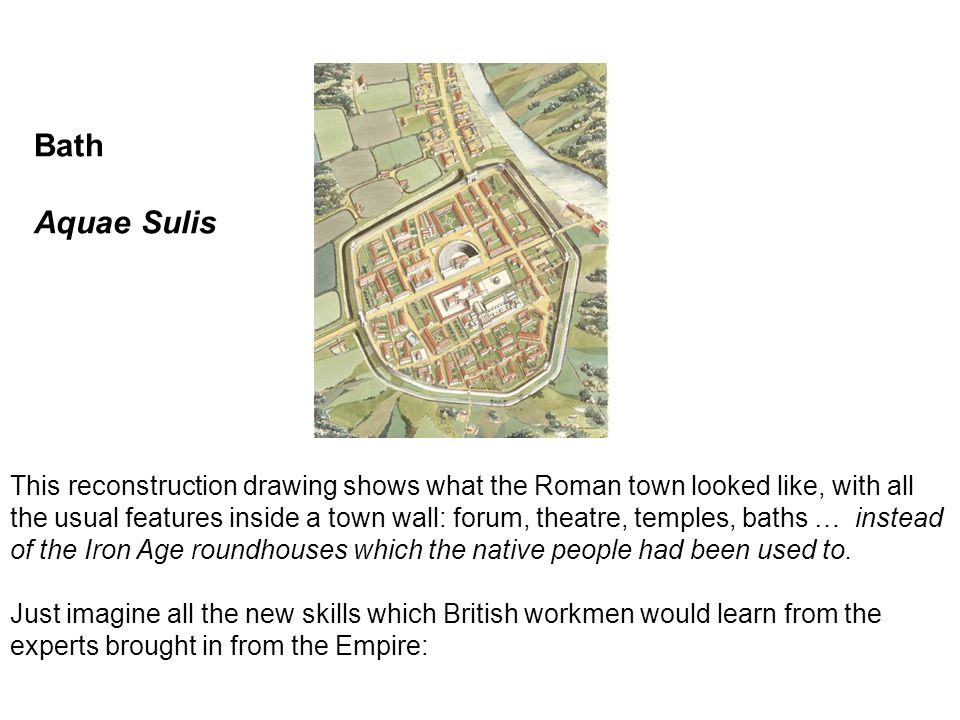 This reconstruction drawing shows what the Roman town looked like, with all the usual features inside a town wall: forum, theatre, temples, baths … in