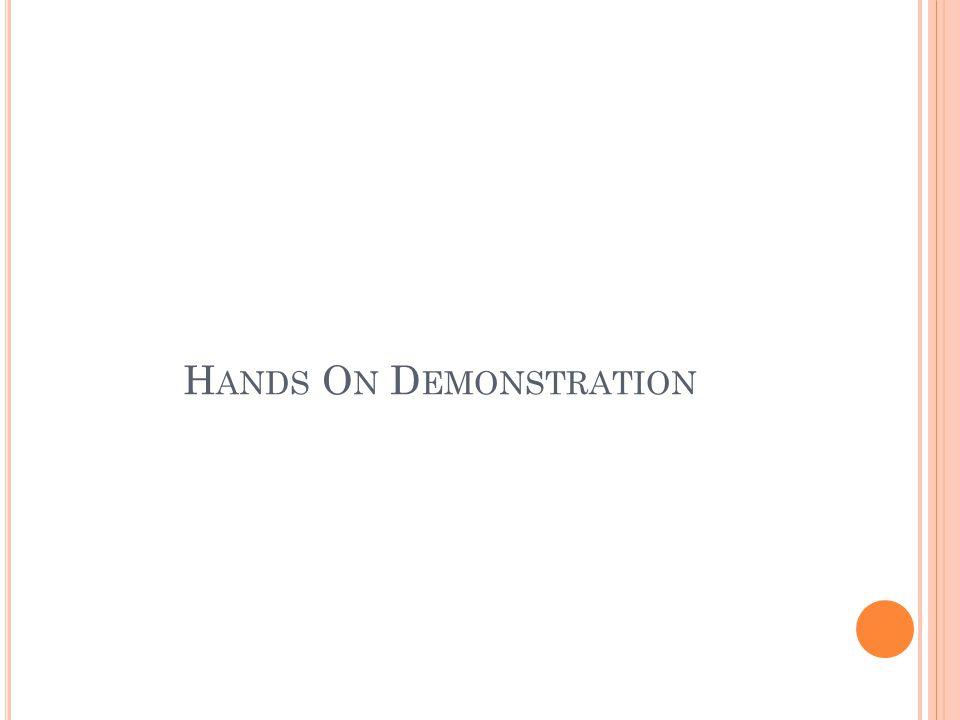 H ANDS O N D EMONSTRATION