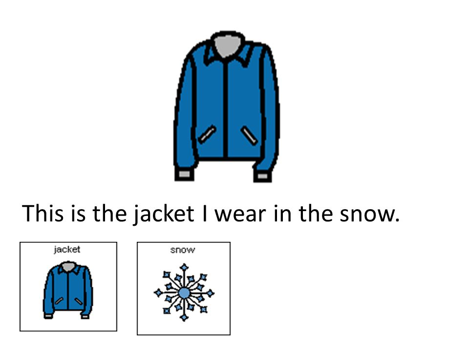 Activities 9.Make a bookmark for The Jacket I Wear In The Snow.