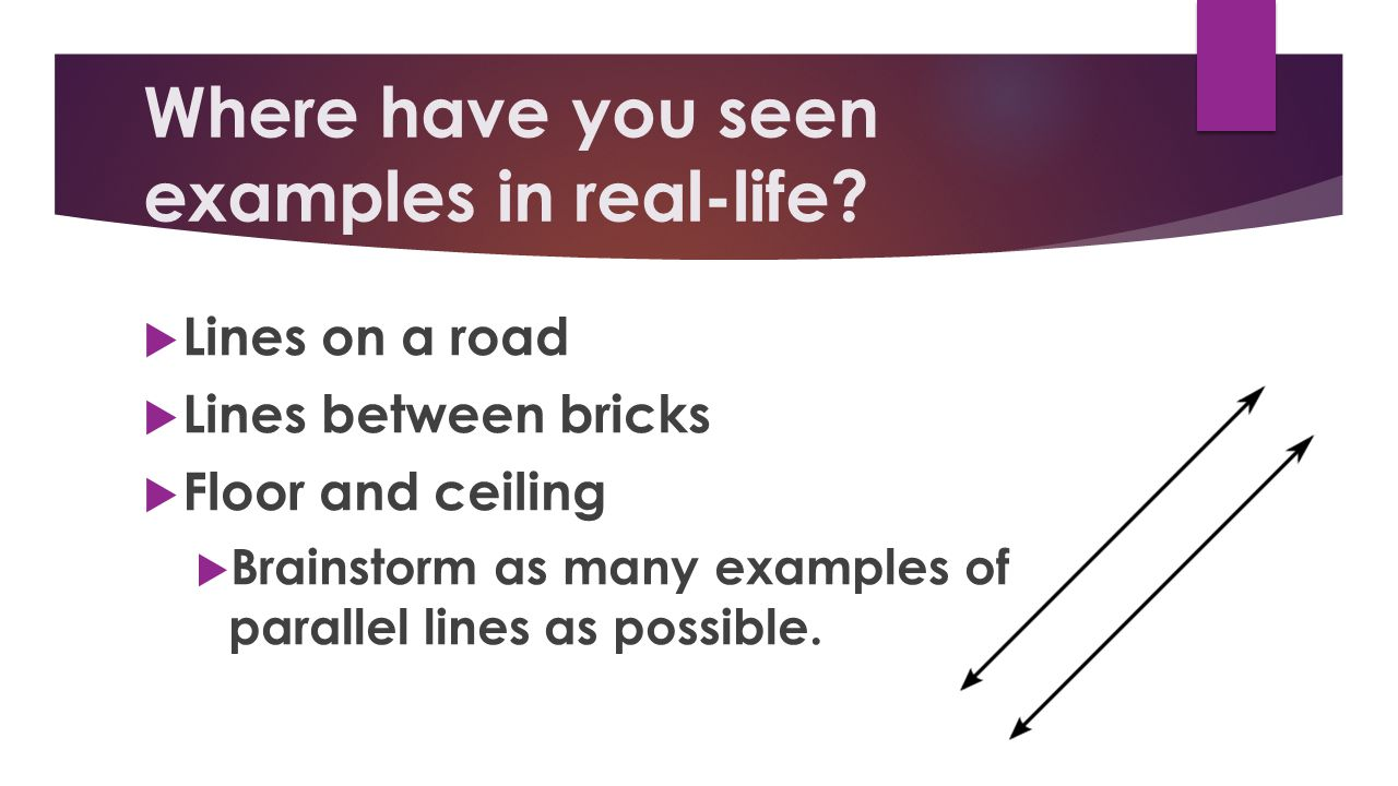What characteristics do parallel lines have.