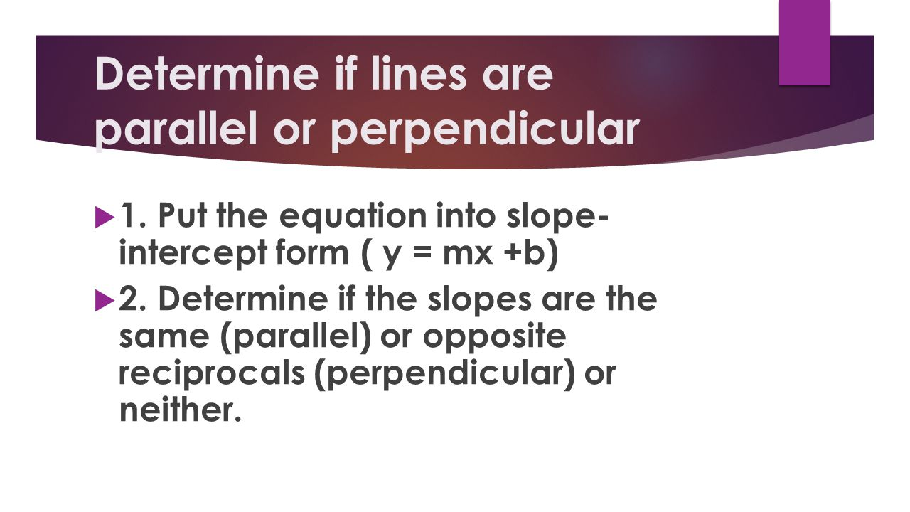 What are perpendicular lines.