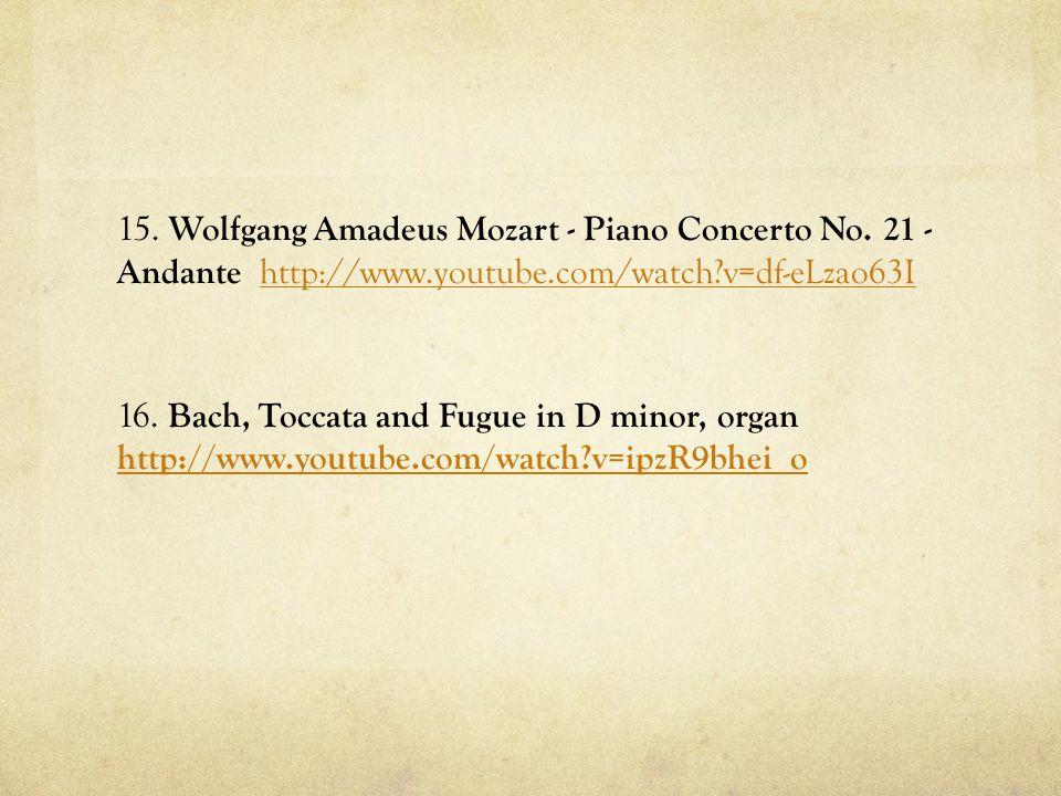 15. Wolfgang Amadeus Mozart - Piano Concerto No.