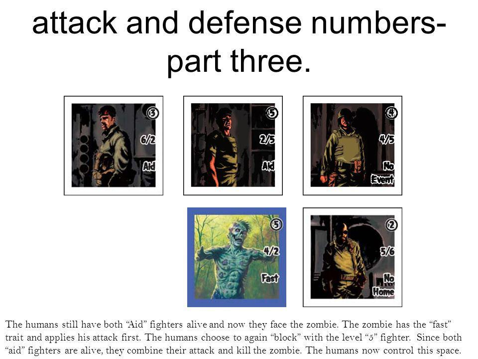 attack and defense numbers- part three.