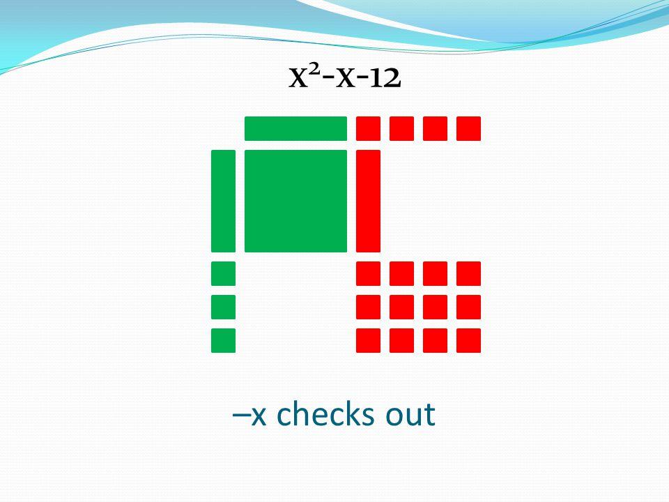 –x checks out x 2 -x-12
