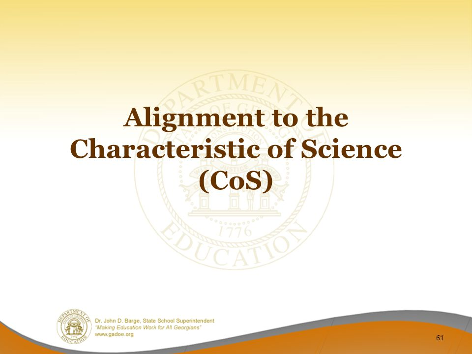 Alignment to the Characteristic of Science (CoS) 61