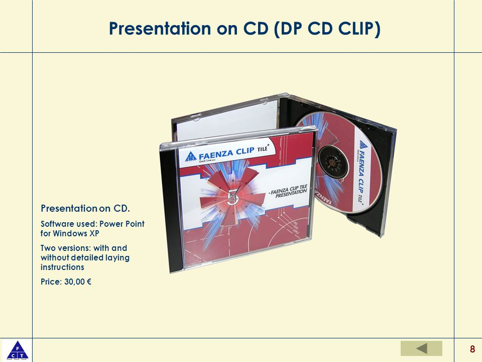 8 Presentation on CD (DP CD CLIP) Presentation on CD.