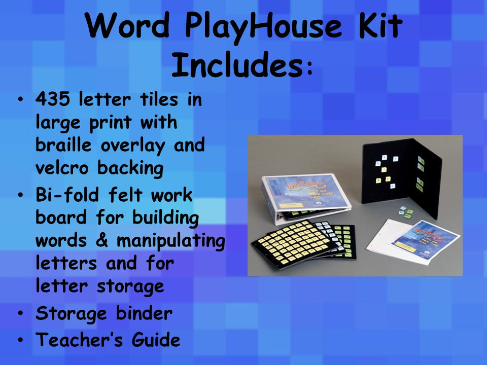 Letter Tiles include: Vowels Consonants Blends Diagraphs Word endings Word families Contracted and uncontracted braille for some blends and word families