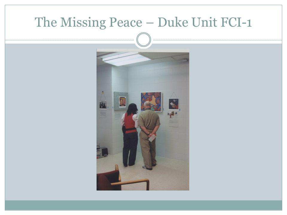 The Missing Peace – Duke Unit FCI-1