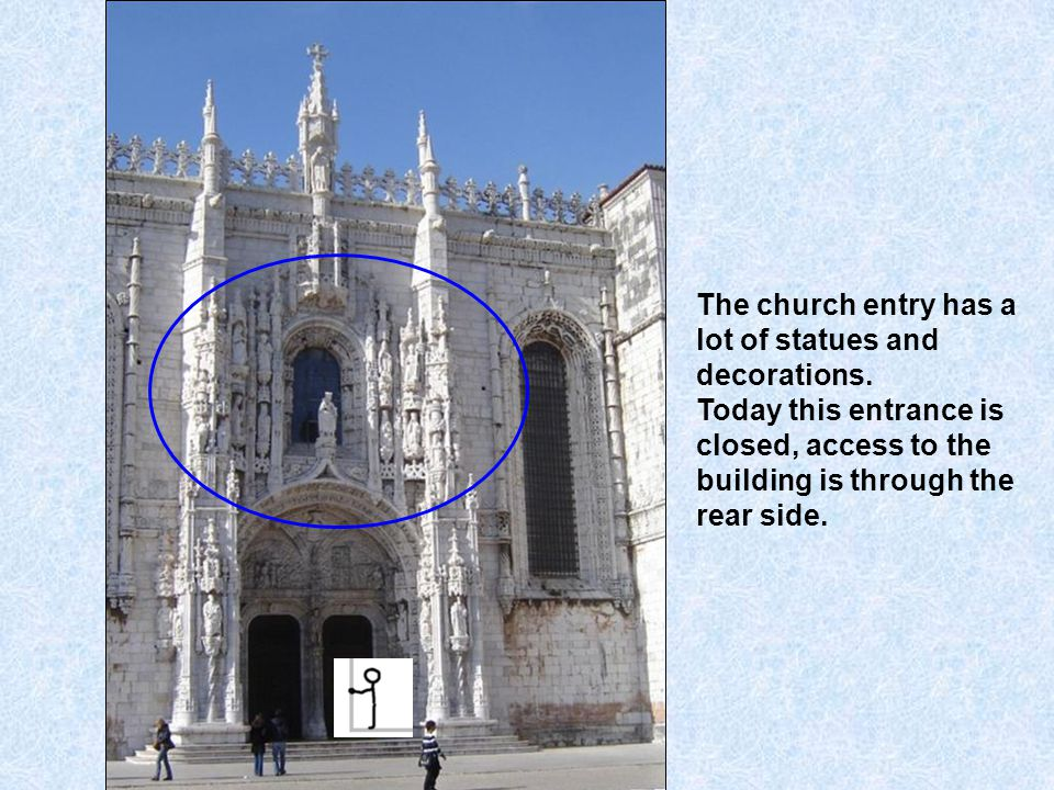 Jeronimos is a majestic monastery, built in the 16th century, to celebrate the discoveries of new worlds.