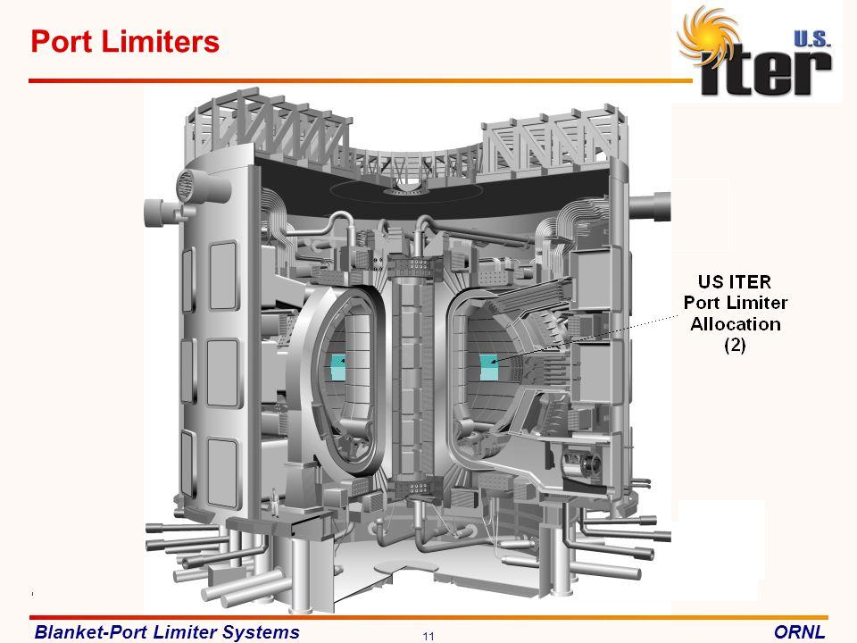Blanket-Port Limiter SystemsORNL 11 Port Limiters