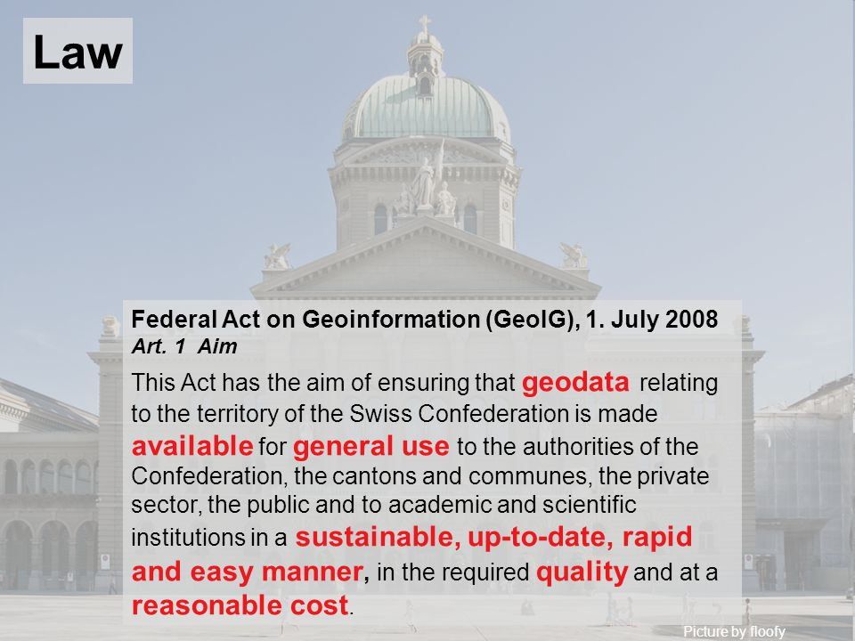 Picture by floofy Federal Act on Geoinformation (GeoIG), 1.
