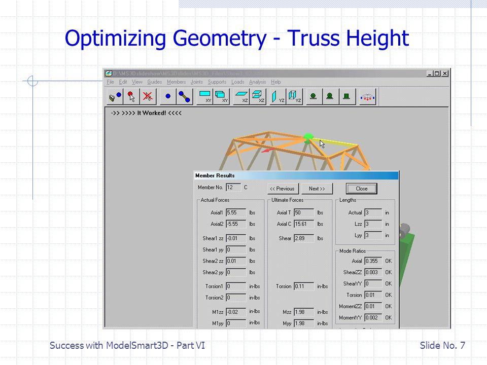 Success with ModelSmart3D - Part VI Slide No. 8 Delete Miscellaneous Bracing