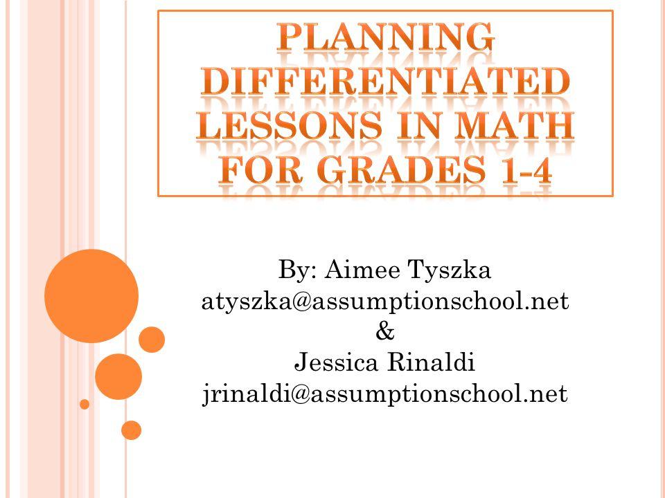 By: Aimee Tyszka atyszka@assumptionschool.net & Jessica Rinaldi jrinaldi@assumptionschool.net