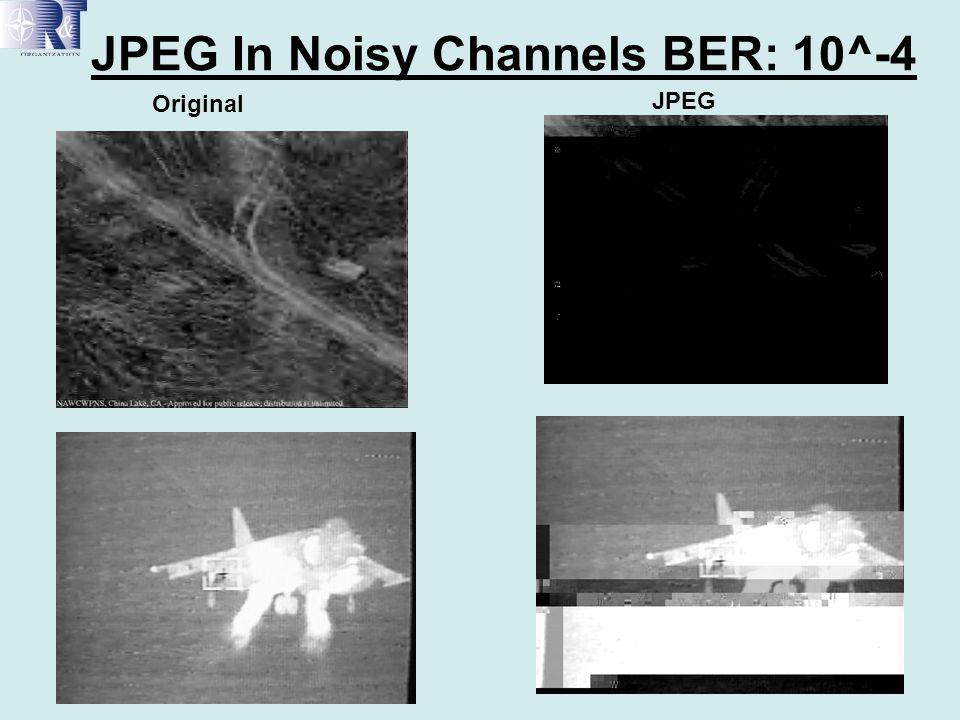 JPEG In Noisy Channels BER: 10^-4 Original JPEG