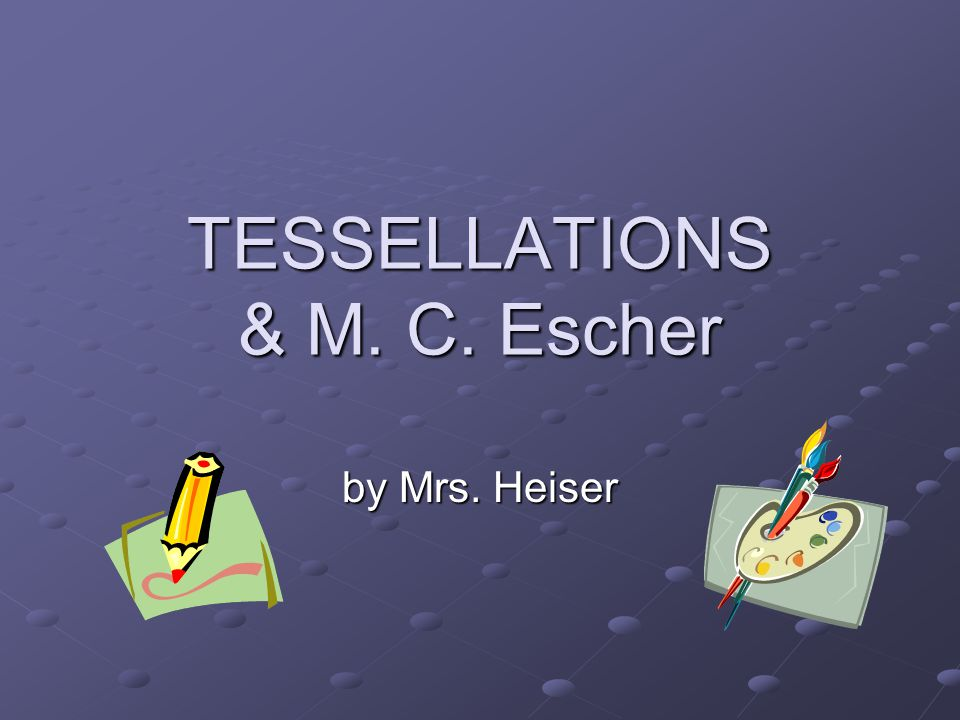 What are Tessellations.The word tessera in Latin means a small stone cube.
