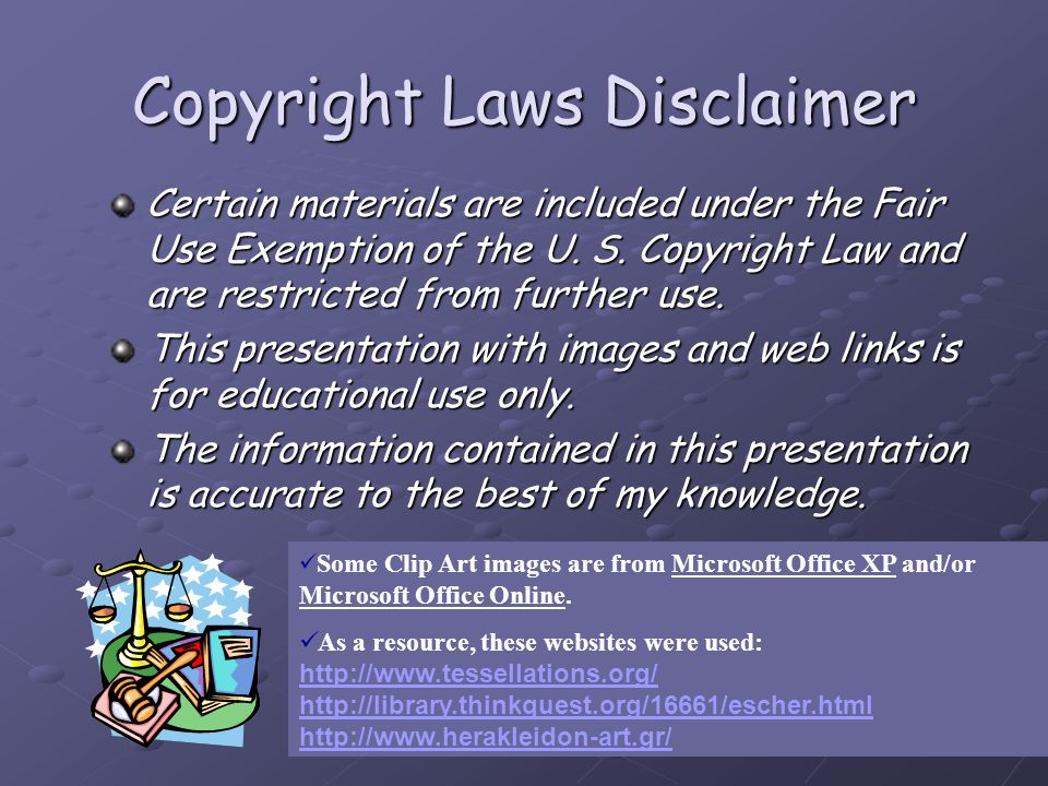 Copyright Laws Disclaimer Certain materials are included under the Fair Use Exemption of the U. S. Copyright Law and are restricted from further use.