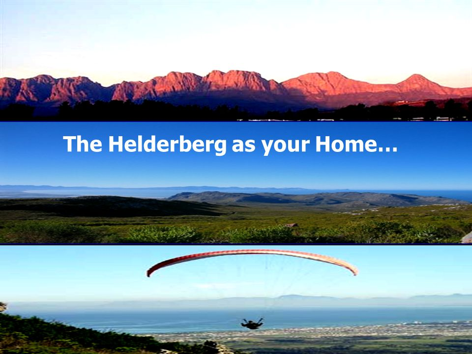 The Helderberg as your Home…