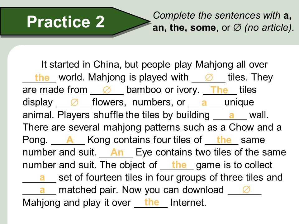 Mahjong Practice 2 ______ It started in China, but people play Mahjong all over ______ world.
