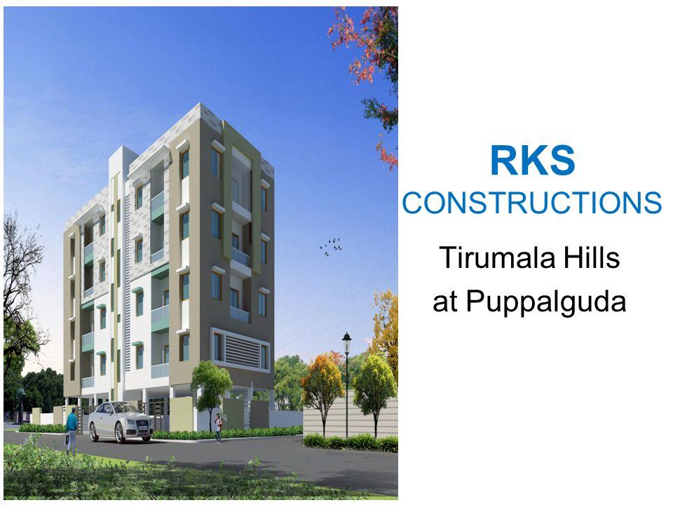 RKS CONSTRUCTIONS Tirumala Hills at Puppalguda