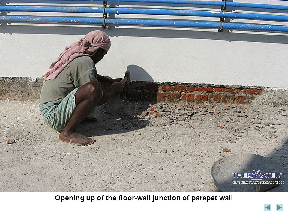 Opening up of the floor-wall junction of parapet wall