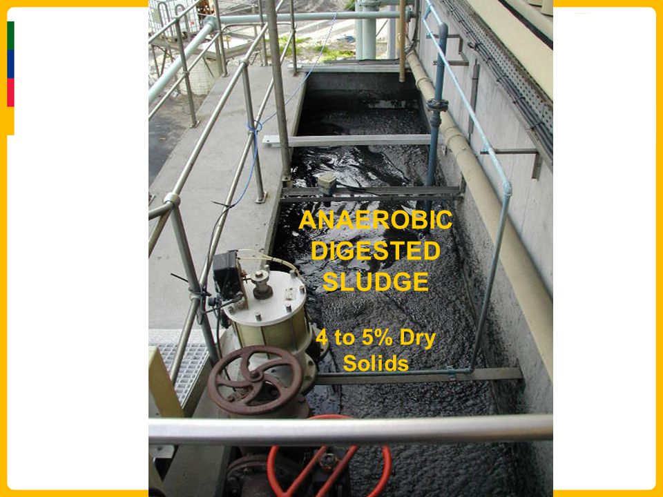 ANAEROBIC DIGESTED SLUDGE 4 to 5% Dry Solids