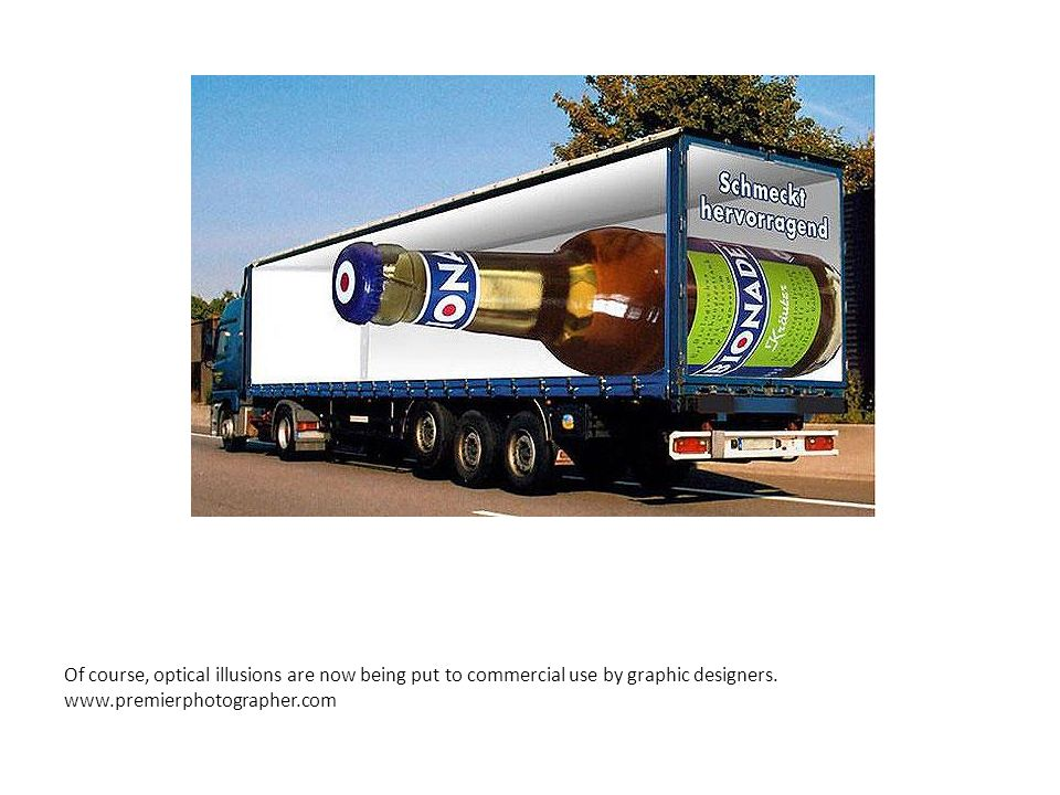 Of course, optical illusions are now being put to commercial use by graphic designers. www.premierphotographer.com