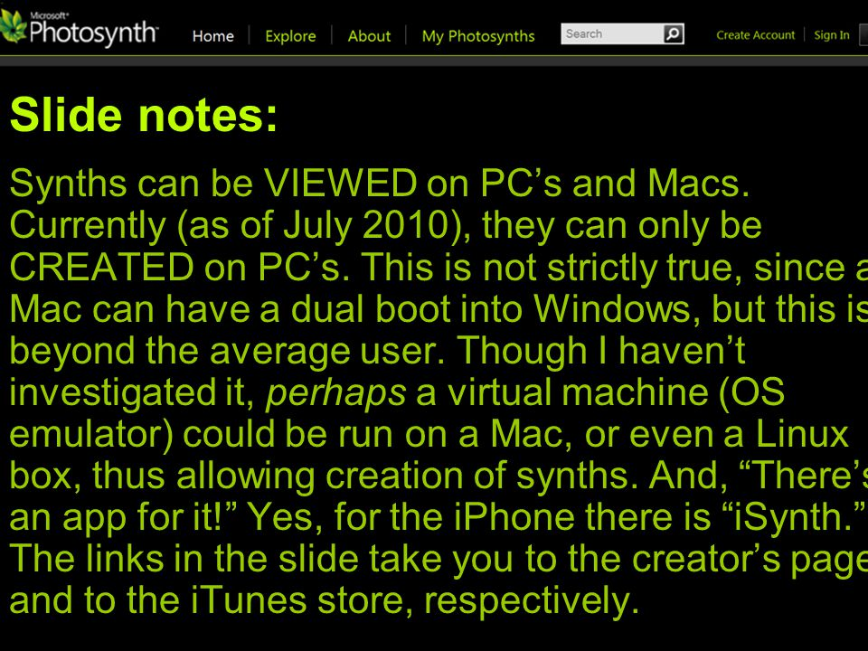 Slide notes: Synths can be VIEWED on PCs and Macs.