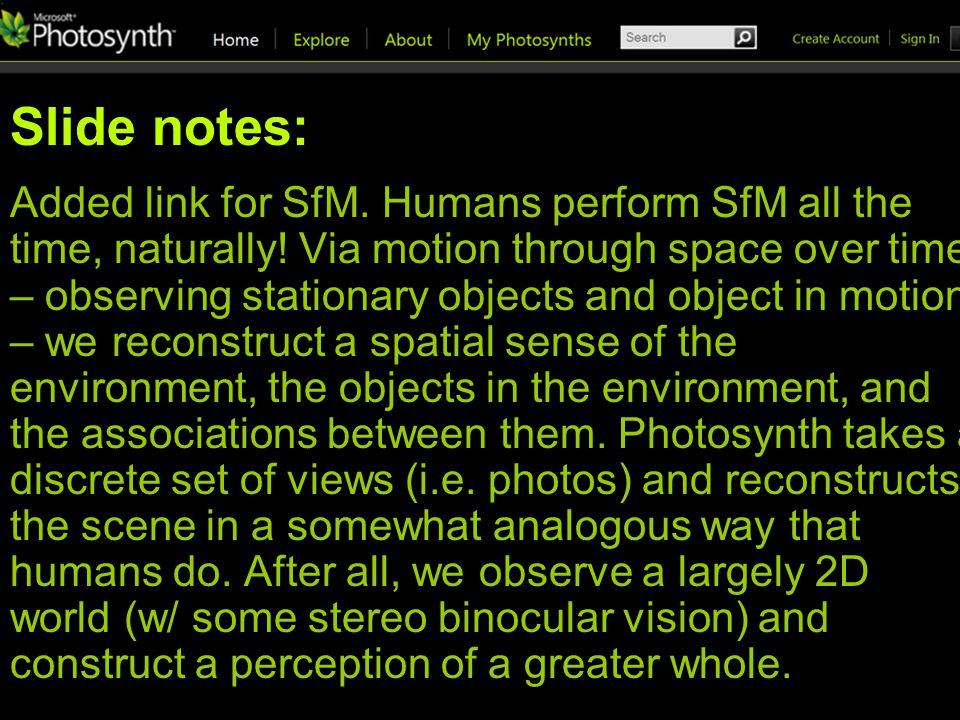 Slide notes: Added link for SfM. Humans perform SfM all the time, naturally.
