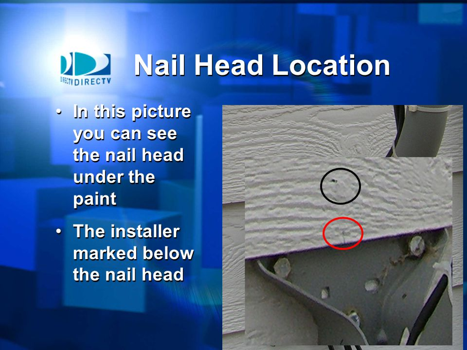 25 Studs are on 16 centers Nail heads can be used to locate the center of the stud Studs are on 16 centers Nail heads can be used to locate the center of the stud Nail Head Location