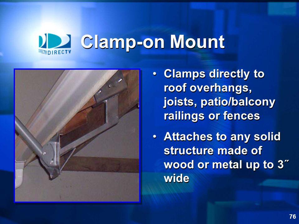75 Under-eave Mount Pilot holes Tighten bolts Under-eave Mount Pilot holes Tighten bolts Mounting Options