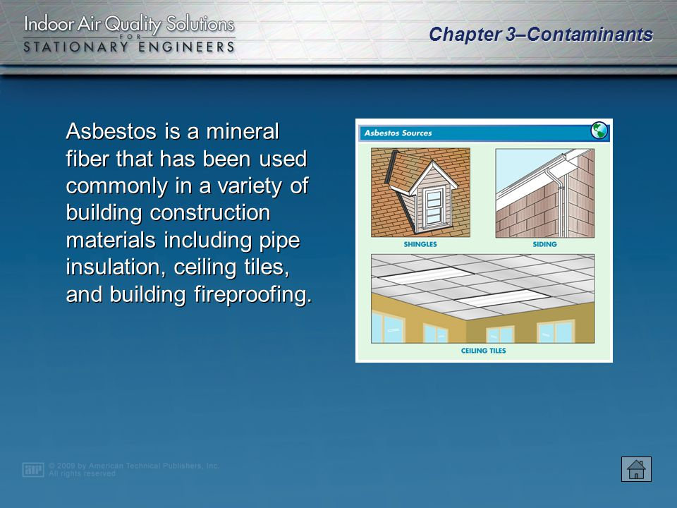 Chapter 3–Contaminants Contaminants may originate outdoors or indoors and often follow a certain airflow path.