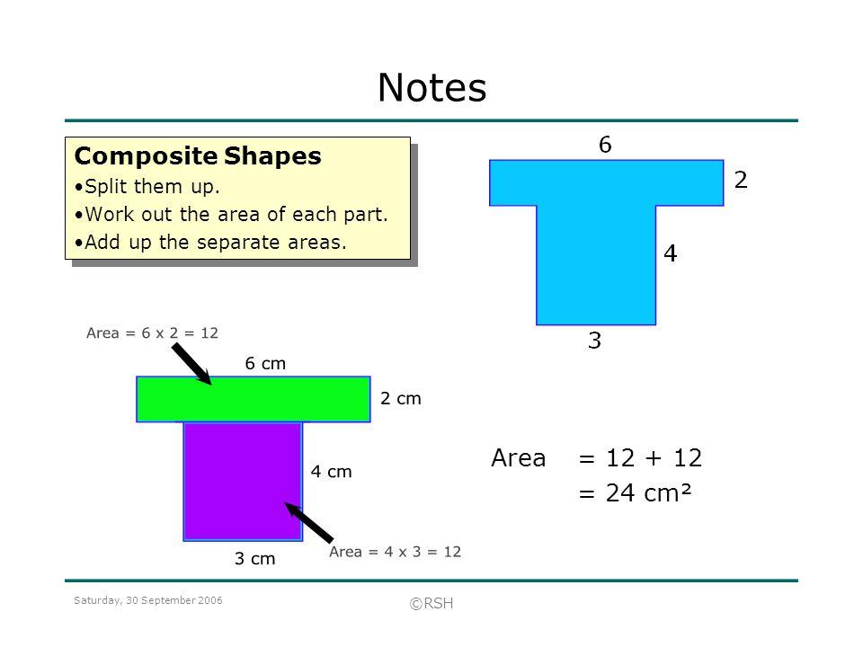 Saturday, 30 September 2006 ©RSH Composite Shapes Split them up.