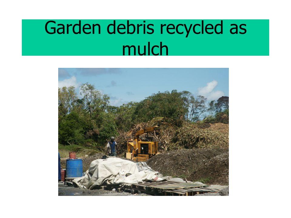 Garden debris recycled as mulch