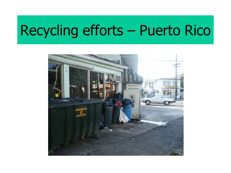 Recycling efforts – Puerto Rico