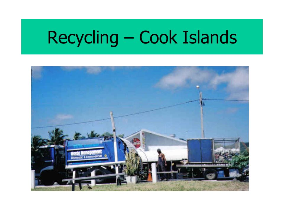 Recycling – Cook Islands