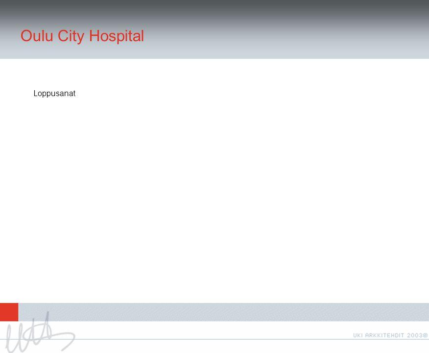 Oulu City Hospital Loppusanat