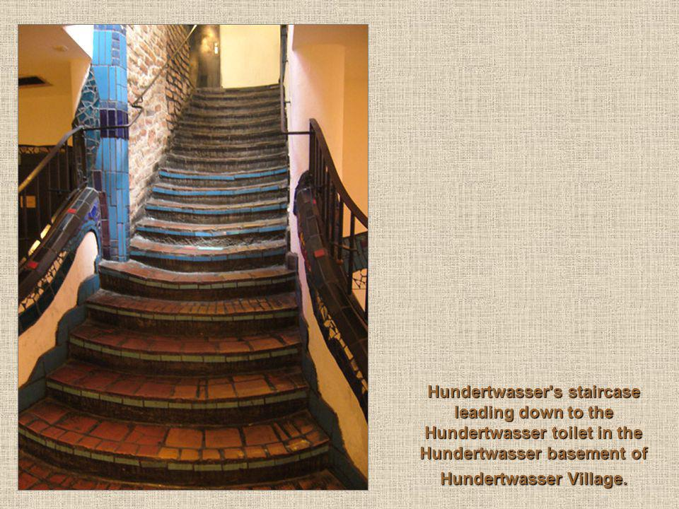 Hundertwasser's staircase leading down to the Hundertwasser toilet in the Hundertwasser basement of Hundertwasser Village.