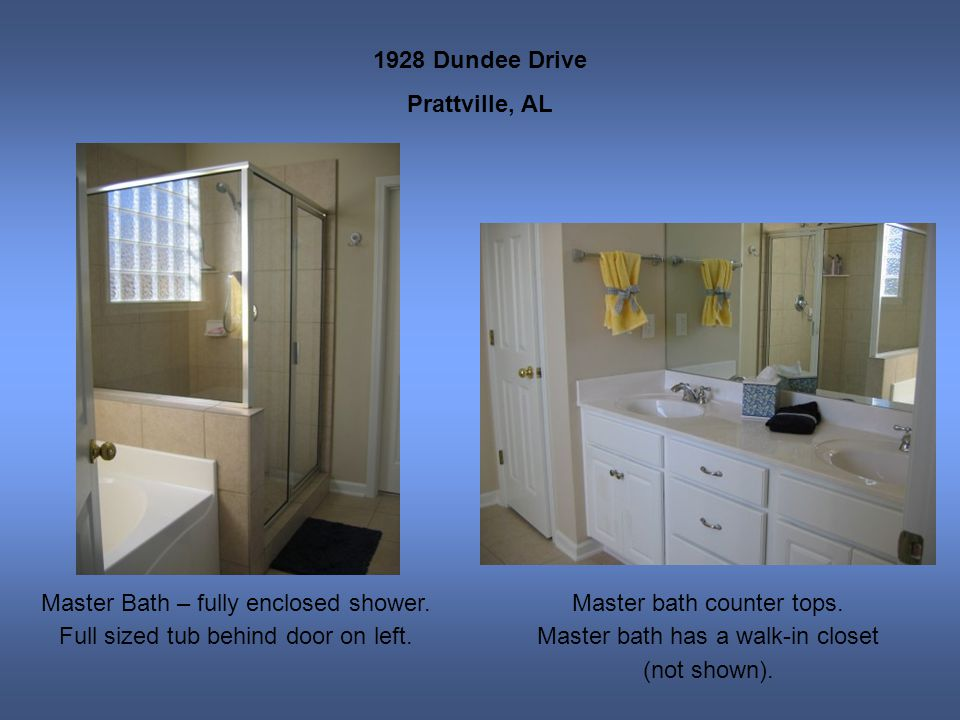 1928 Dundee Drive Prattville, AL Master Bath – fully enclosed shower.