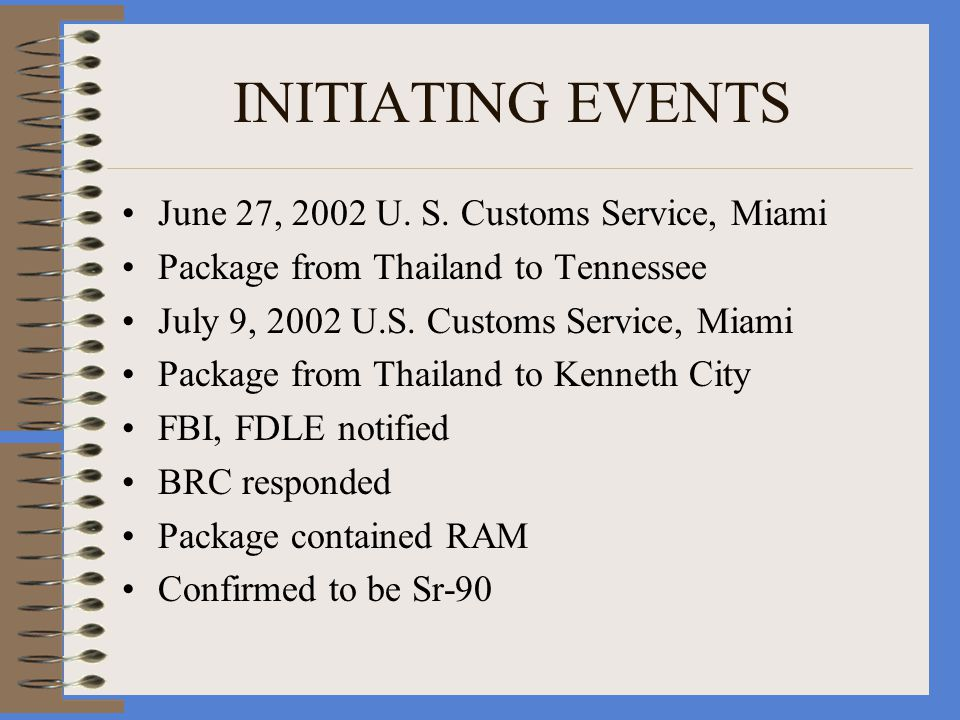 INITIATING EVENTS June 27, 2002 U. S.