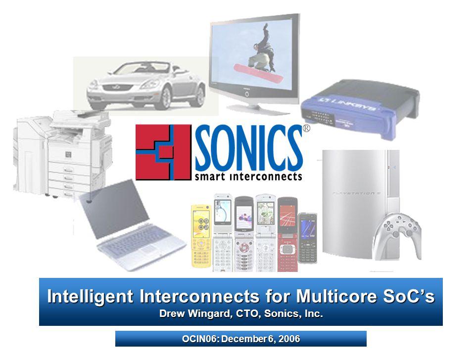 OCIN06: Intelligent Interconnects for Multicore SoCs2Dec.