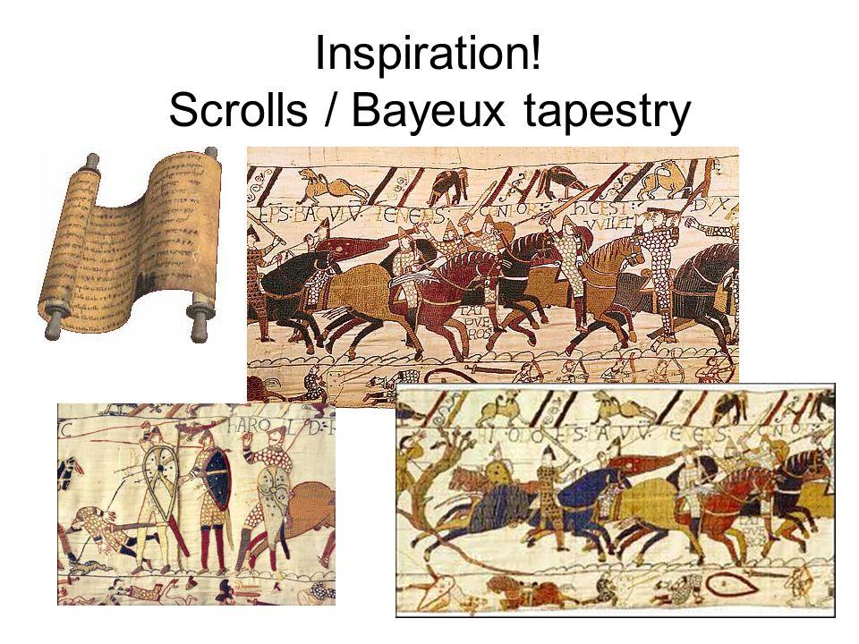 Inspiration! Scrolls / Bayeux tapestry