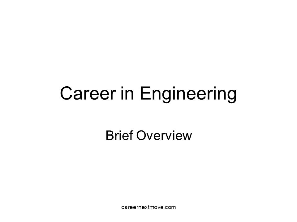 careernextmove.com Career in Engineering Brief Overview