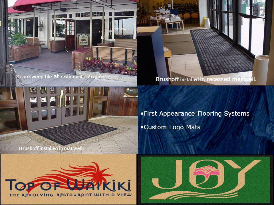 First Appearance Flooring Systems Custom Logo Mats Brushoff installed in recessed mat well. CleanSweep tile at restaurant entrance. Brushoff installed