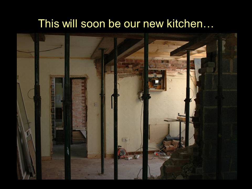 This will soon be our new kitchen…